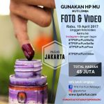 PERTAMA DI INDONESIA, LOMBA FOTO DAN VIDEO SAAT PILGUB DKI